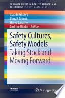 Safety Cultures  Safety Models