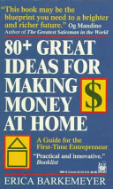 80  Great Ideas for Making Money at Home Book