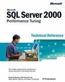 Microsoft SQL Server 2000 Performance Tuning