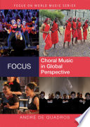 Focus  Choral Music in Global Perspective