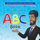 The Financial Literacy Guy s ABC Book 2nd Edition
