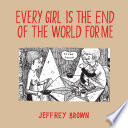 Every Girl Is The End Of The World For Me Book PDF