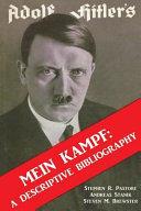 Adolf Hitler s Mein Kampf  a Descriptive Bibliography