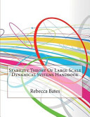 Stability Theory of Large Scale Dynamical Systems Handbook Book
