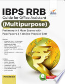 IBPS RRB Guide for Office Assistant  Multipurpose  Preliminary   Main Exams with Past Papers   4 Online Practice Sets 7th Edition