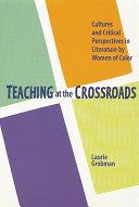 Teaching at the Crossroads Book PDF
