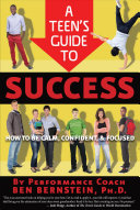 A Teen s Guide to Success Book PDF