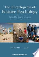 """""""The Encyclopedia of Positive Psychology"""" by Shane J. Lopez"""