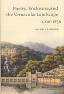 Poetry, Enclosure, and the Vernacular Landscape, 1700-1830