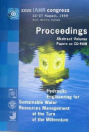 Hydraulic Engineering for Sustainable Water Resources Management at the Turn of the Millenium Book