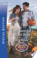 The Maverick s Secret Baby