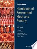 """Handbook of Fermented Meat and Poultry"" by Fidel Toldrá, Y. H. Hui, Iciar Astiasaran, Joseph Sebranek, Regine Talon"