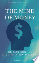 The Mind of Money