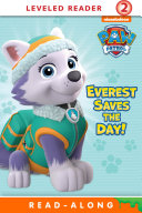 Everest Saves the Day   PAW Patrol