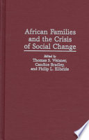 African Families And The Crisis Of Social Change