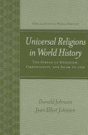 Universal Religions in World History  Buddhism  Christianity  and Islam