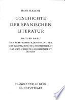 Geschichte der spanischen Literatur: Das achtzehnte Jahrhundert. Das neunzehnte Jahrhundert. Das zwanzigste Jahrhundert (bis 1950)