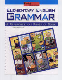 Elementary English Grammar  A Reference and Practice Book 16K
