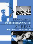 Managing Performance Stress