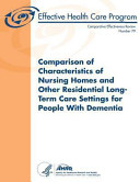 Comparison Of Characteristics Of Nursing Homes And Other Residential Long Term Care Settings For People With Dementia