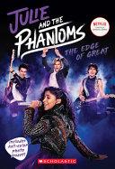 Julie and the Phantoms: Season One Novelization