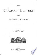 The Canadian Monthly And National Review