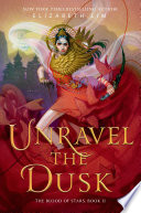 Unravel the Dusk Book