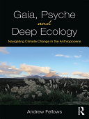 Gaia  Psyche and Deep Ecology