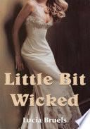 Little Bit Wicked