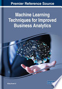 Machine Learning Techniques for Improved Business Analytics Book