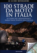 Copertina Libro 100 strade da moto in Italia