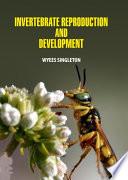 Invertebrate Reproduction and Development