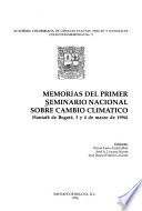 Memorias del Primer Seminario Nacional sobre Cambio Climático