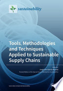 Tools  Methodologies and Techniques Applied to Sustainable Supply Chains Book