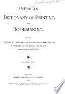 American Dictionary of Printing and Bookmaking