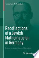 Recollections of a Jewish Mathematician in Germany