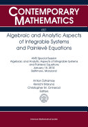 Algebraic and Analytic Aspects of Integrable Systems and Painleve Equations