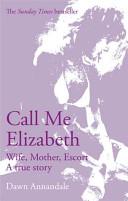 Call Me Elizabeth