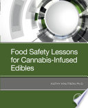 Food Safety Lessons for Cannabis Infused Edibles