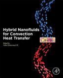 Hybrid Nanofluids for Convection Heat Transfer
