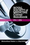 Royal Society of Medicine Career Handbook  FY1   ST2 Book