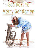 God Rest Ye Merry, Gentlemen Pure Sheet Music Duet for English Horn and Baritone Saxophone, Arranged by Lars Christian Lundholm