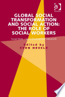 Global Social Transformation And Social Action The Role Of Social Workers