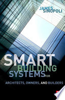 Smart Buildings Systems For Architects Owners And Builders Book PDF