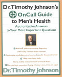 Dr  Timothy Johnson s on Call Guide to Men s Health