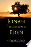 Jonah in the Shadows of Eden
