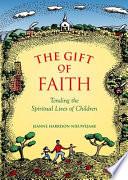 The Gift Of Faith Book PDF