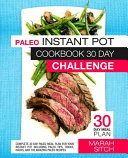 Paleo Instant Pot Cookbook 30 Day Challenge Book PDF