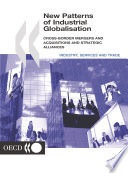 New Patterns Of Industrial Globalisation Cross Border Mergers And Acquisitions And Strategic Alliances Book PDF