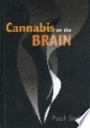 Cannabis on the Brain